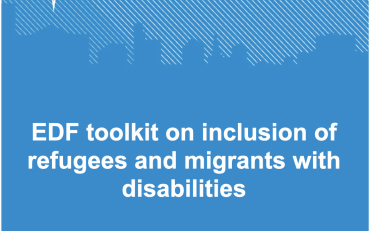 European Disability Forum Toolkit on Inclusion of Refugees with Disabilities