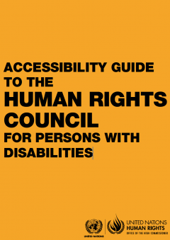ACCESSIBILITY GUIDE TO THE HUMAN RIGHTS COUNCIL FOR PERSONS WITH DISABILITIES